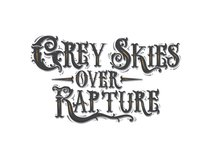 Grey Skies Over Rapture
