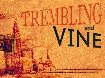Trembling and Vine