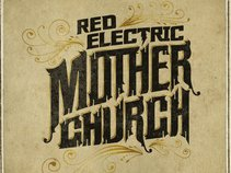 Red Electric Mother Church