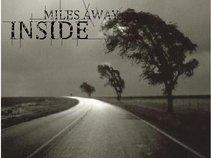Miles Away Inside