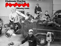 Chainsaw Charley & The Missing Links