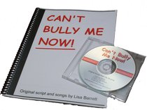 Can't Bully Me Now Musical
