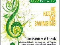 Jim Martinez and Friends