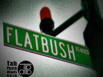 Flatbush Phlatbush Remixes (Tah Phrum Duh Bush)
