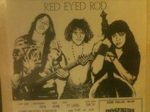 RED EYED ROD