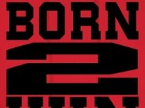 Born 2 Win