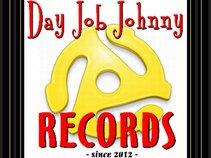 Day Job Johnny Records