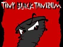 Tiny Black Tantrum