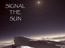 Signal The Sun