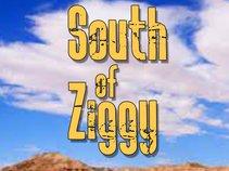 South Of Ziggy
