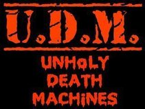 Unholy Death Machines