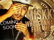 infamous Miskk