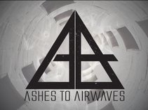 Ashes to Airwaves