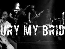 Bury My Bride