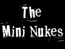 The Mini Nukes