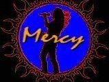 """""""MERCY"""""""