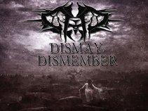 Dismay, Dismember