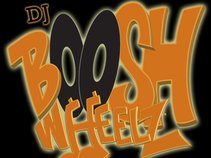 DJ BooshWheelz