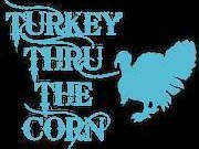 Turkey Thru The Corn