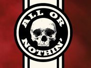 All or Nothin'