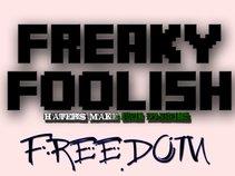Freaky Foolish