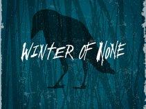 Winter Of None