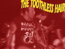 Toothless Hair