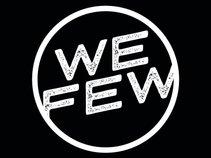 We Few