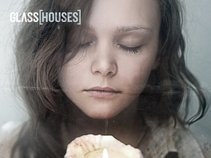 Glass[Houses]