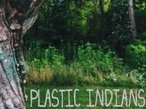 Plastic Indians
