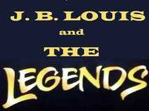 J B Louis and The Legends Band