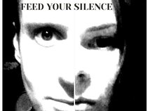 Feed Your Silence