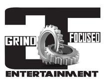 Grind focused  Ent