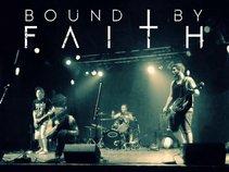 Bound By Faith