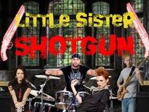 Little Sister Shotgun
