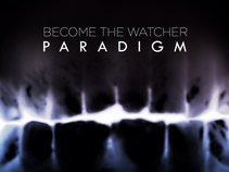 Become The Watcher