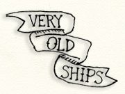 Very Old Ships
