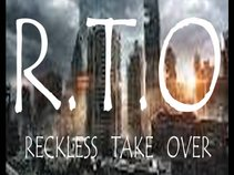 R.T.O.M.G. (RECKLESS TAKE-OVER MUSIC GROUP