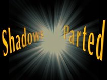 Shadows Parted