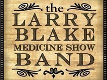 The Larry Blake Medicine Show Band