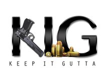 K.I.G (Keep.It.Gutta)
