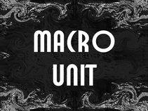 Macro Unit