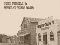 John Thomas & The Bad Times Band