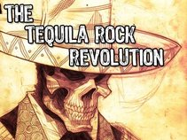 The Tequila Rock Revolution
