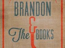 Brandon & The Books