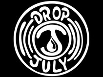 Drop July