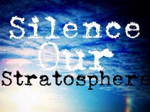 Silence Our Stratosphere