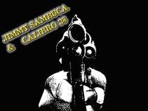 JIMMY SAMBUCA & CALIBRO 38