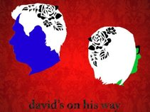 David's on his Way