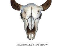 Magnolia Sideshow